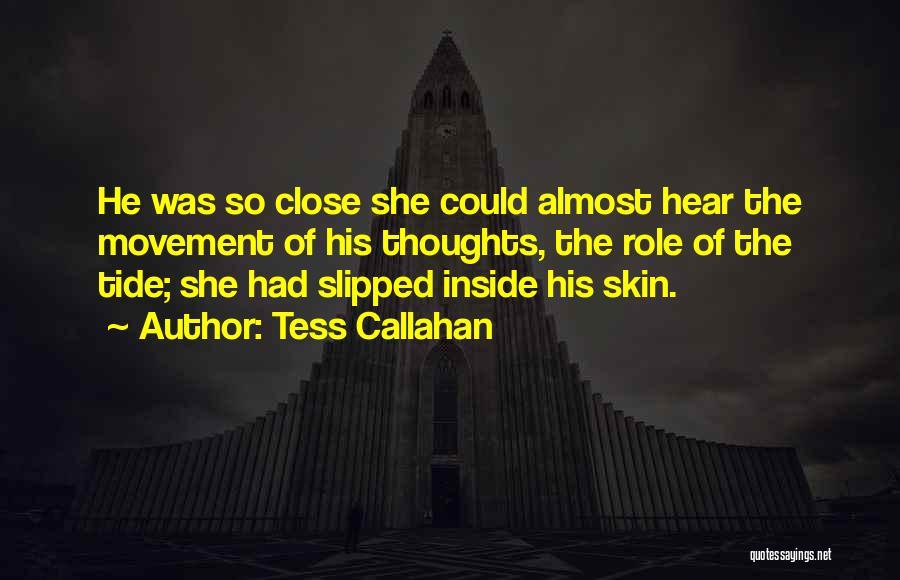 Tess Callahan Quotes 1805209