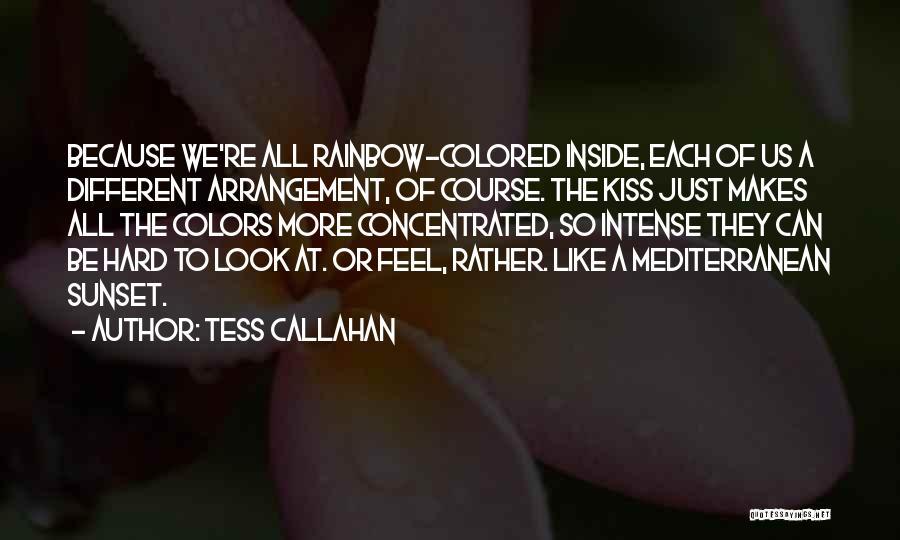 Tess Callahan Quotes 355668