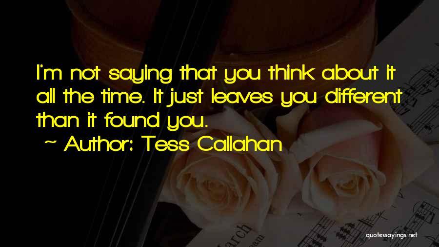 Tess Callahan Quotes 833755