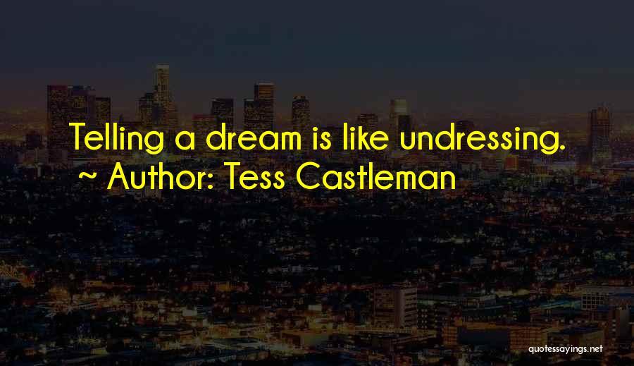 Tess Castleman Quotes 202680