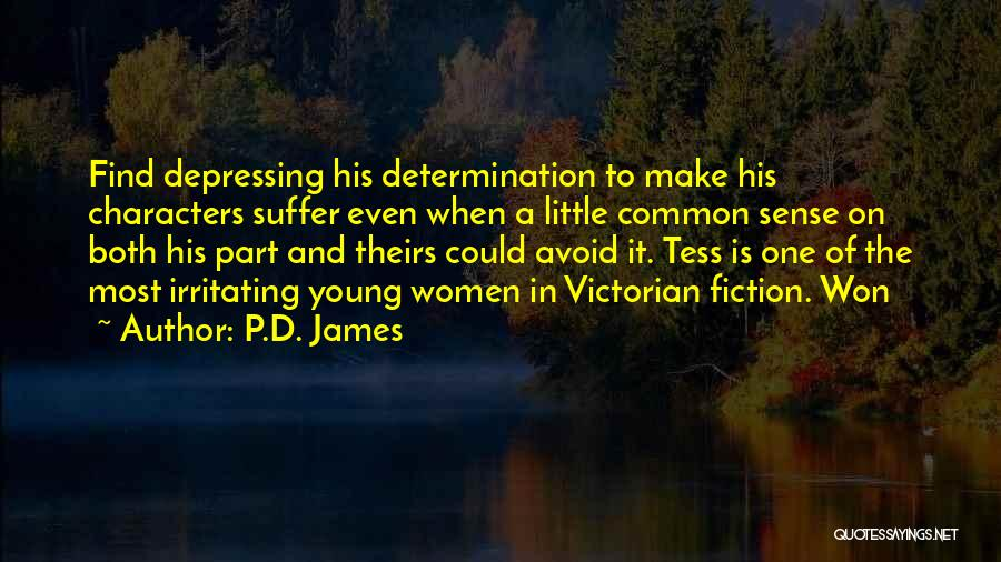 Tess Of The D'urbervilles Quotes By P.D. James