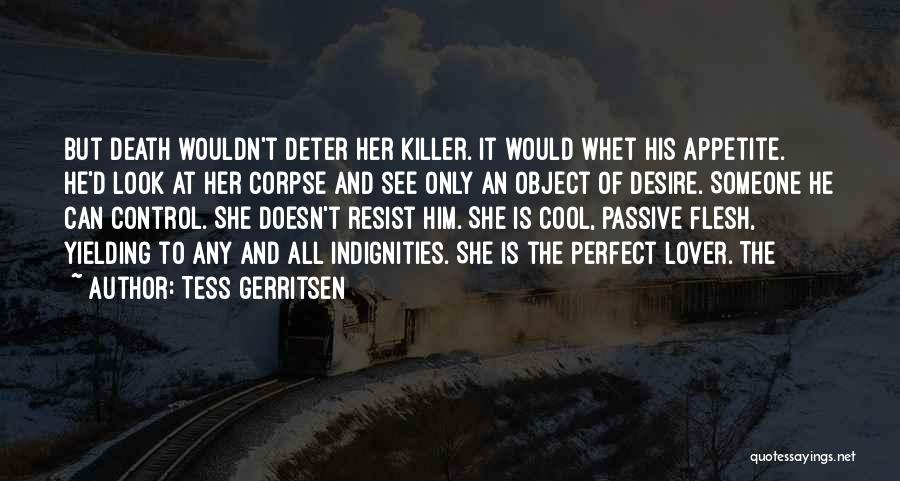 Tess Of The D'urbervilles Quotes By Tess Gerritsen