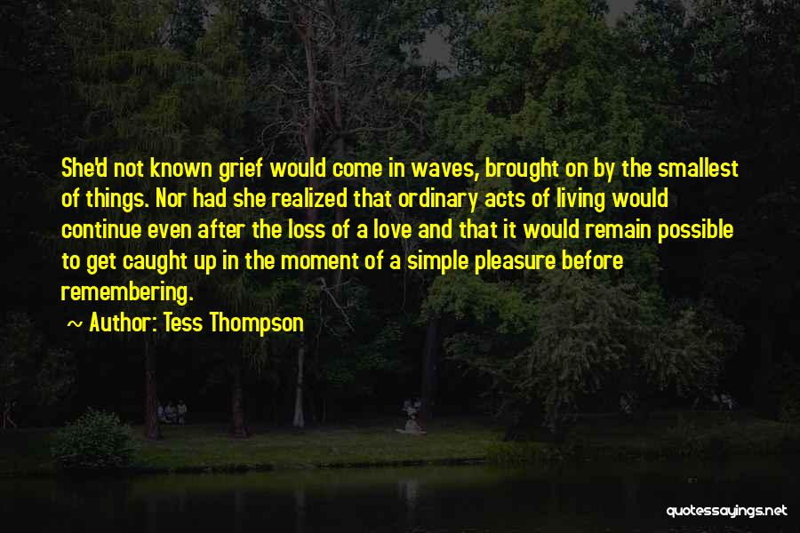 Tess Of The D'urbervilles Quotes By Tess Thompson