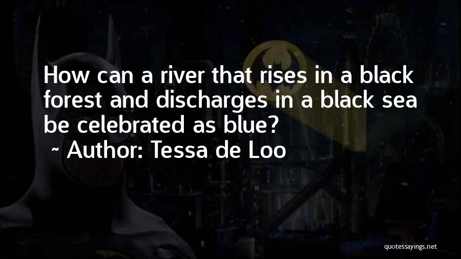 Tessa De Loo Quotes 2038866
