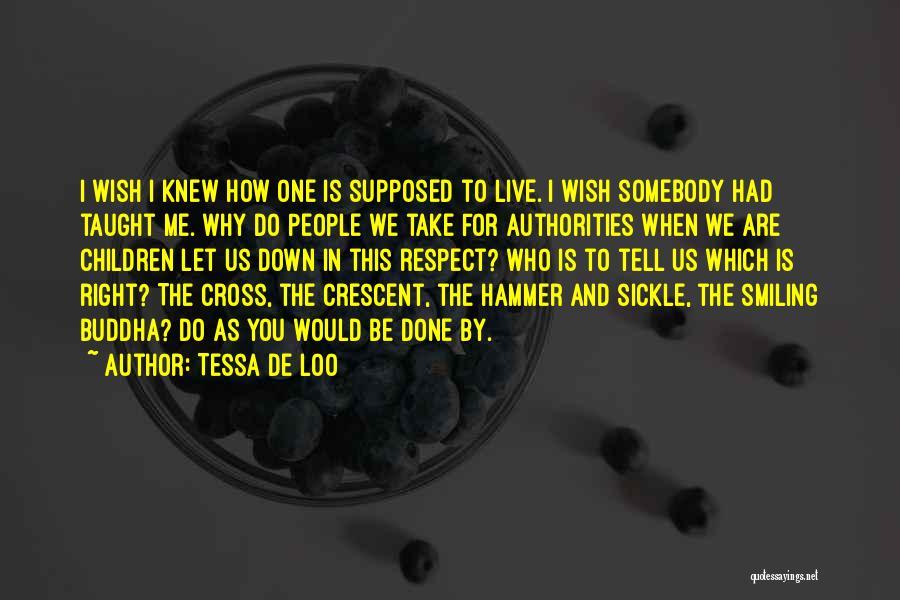 Tessa De Loo Quotes 316229