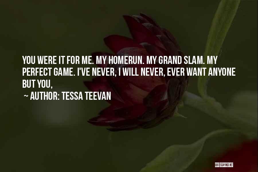 Tessa Teevan Quotes 1740305