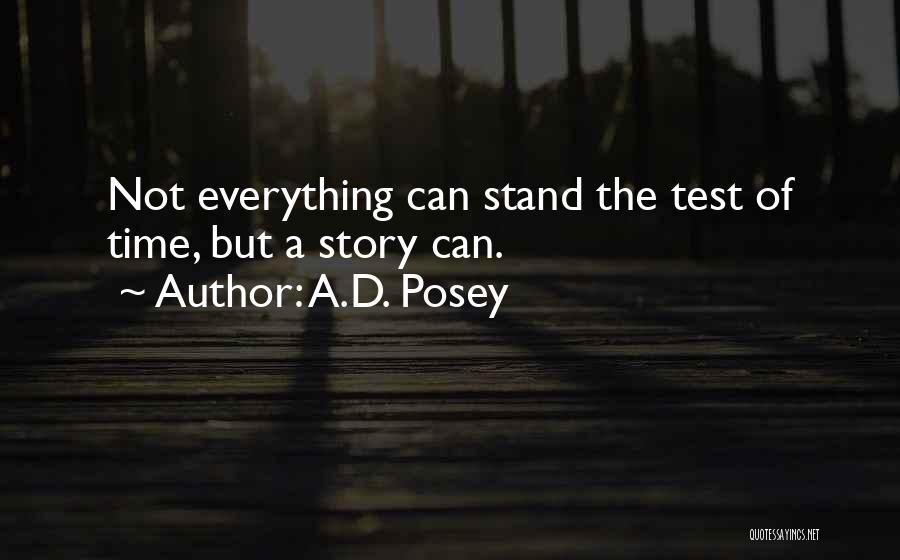 Test Of Time Quotes By A.D. Posey