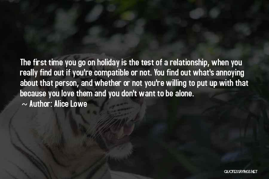 Test Of Time Quotes By Alice Lowe
