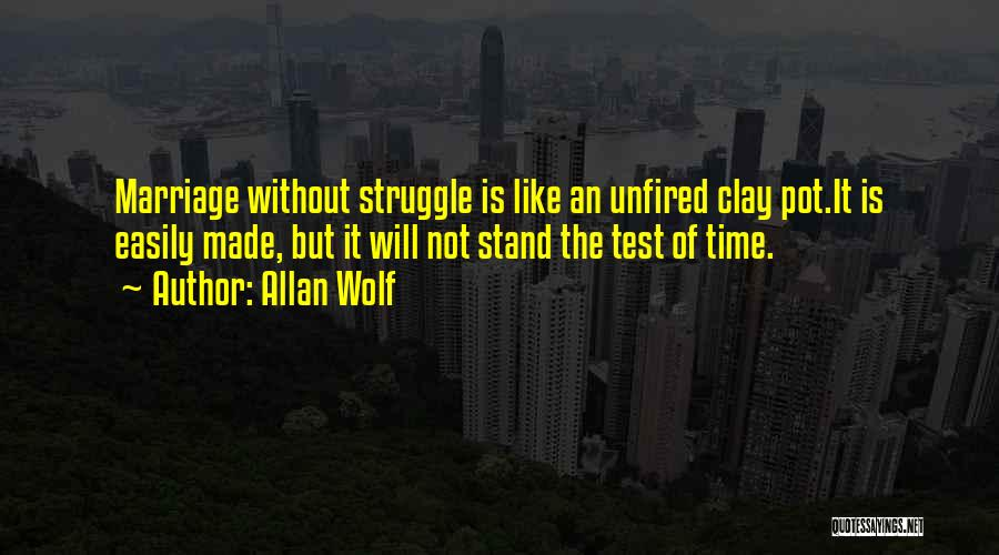 Test Of Time Quotes By Allan Wolf