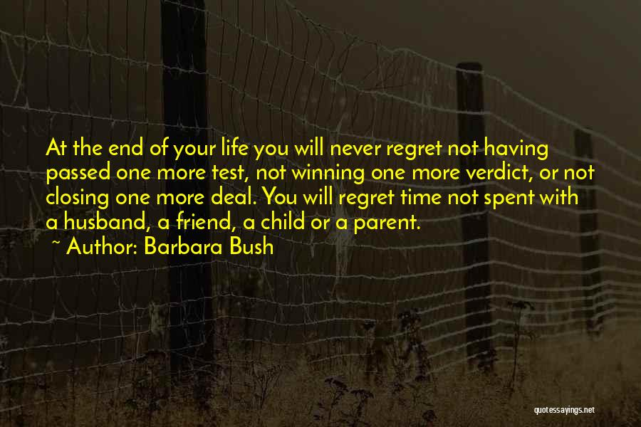 Test Of Time Quotes By Barbara Bush