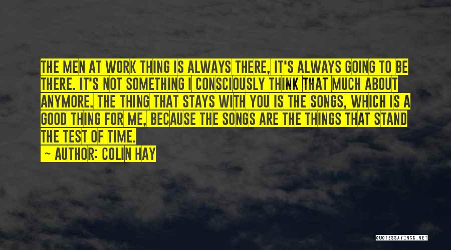 Test Of Time Quotes By Colin Hay