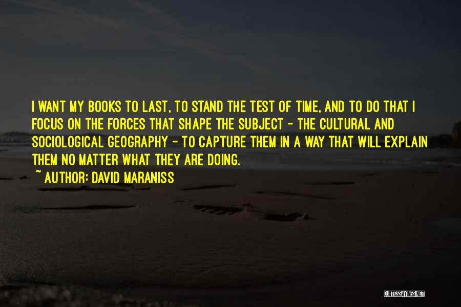 Test Of Time Quotes By David Maraniss