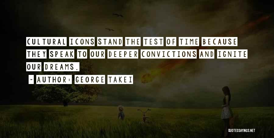 Test Of Time Quotes By George Takei