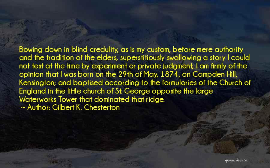 Test Of Time Quotes By Gilbert K. Chesterton