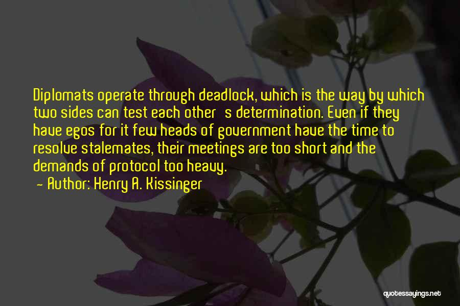 Test Of Time Quotes By Henry A. Kissinger