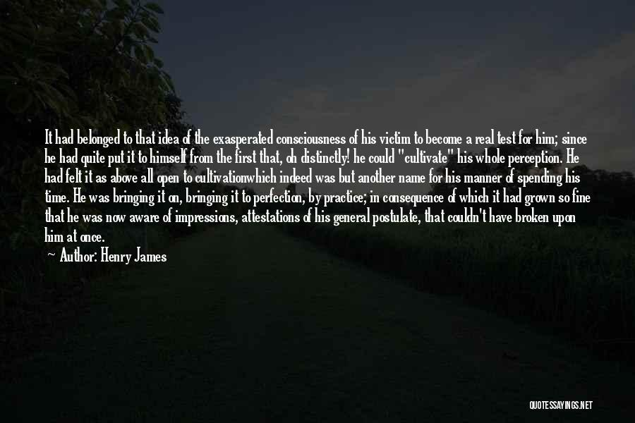 Test Of Time Quotes By Henry James