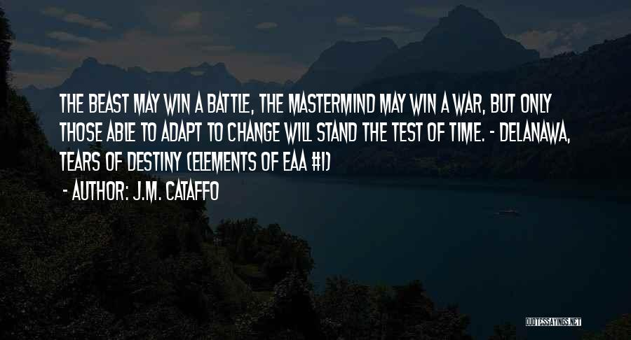 Test Of Time Quotes By J.M. Cataffo