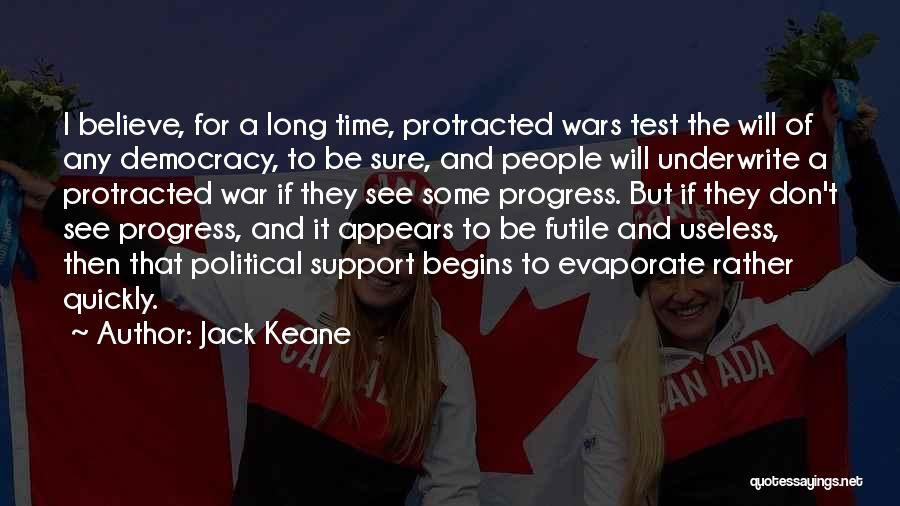 Test Of Time Quotes By Jack Keane