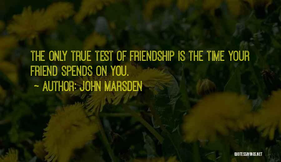 Test Of Time Quotes By John Marsden