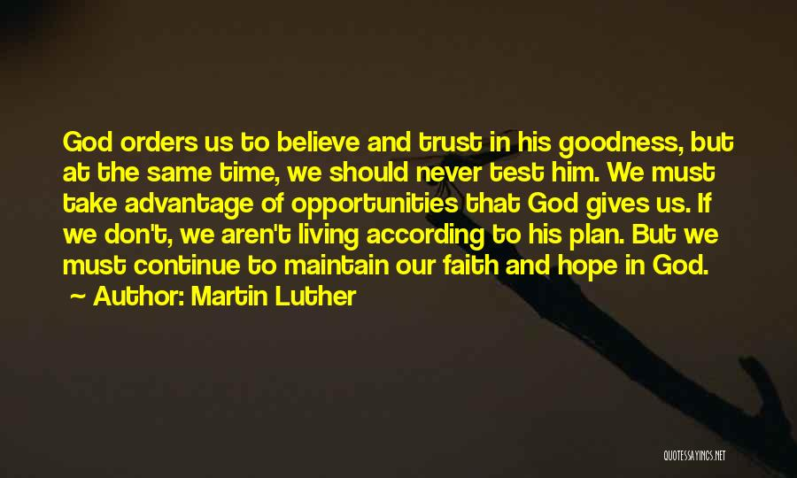Test Of Time Quotes By Martin Luther