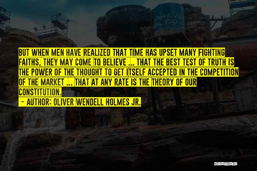 Test Of Time Quotes By Oliver Wendell Holmes Jr.