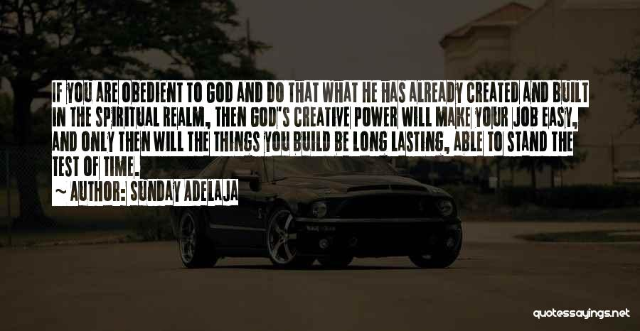 Test Of Time Quotes By Sunday Adelaja