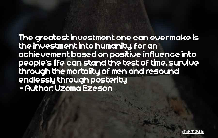 Test Of Time Quotes By Uzoma Ezeson