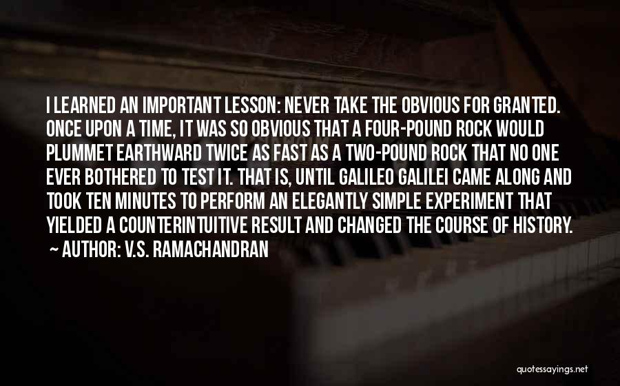 Test Of Time Quotes By V.S. Ramachandran