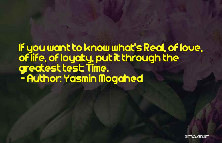 Test Of Time Quotes By Yasmin Mogahed