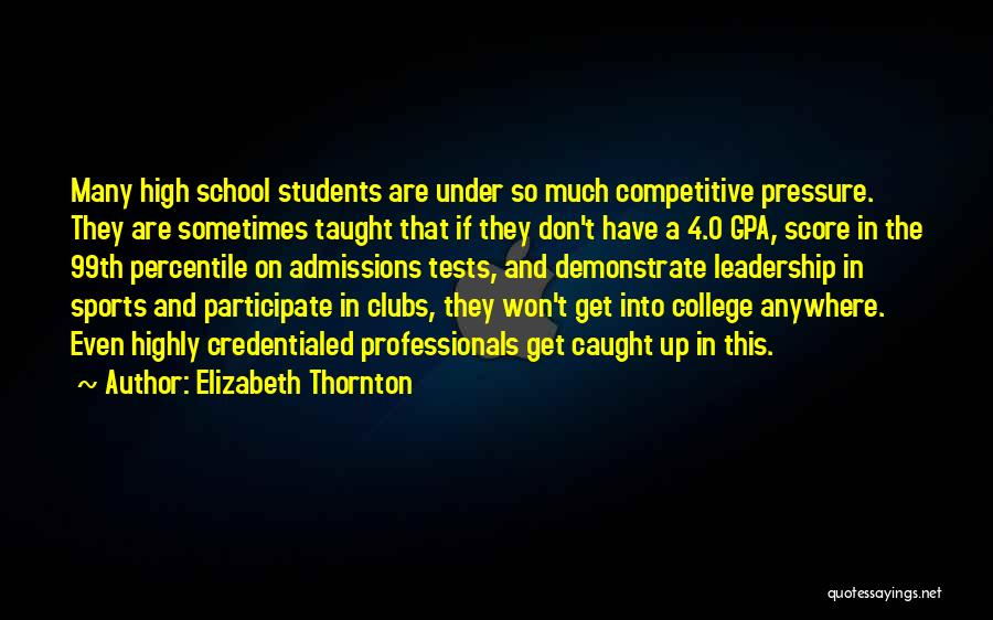 Tests In School Quotes By Elizabeth Thornton