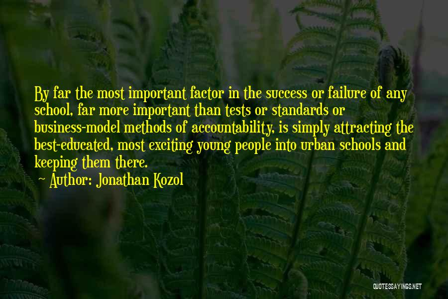 Tests In School Quotes By Jonathan Kozol
