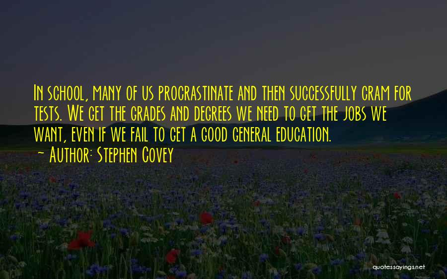Tests In School Quotes By Stephen Covey
