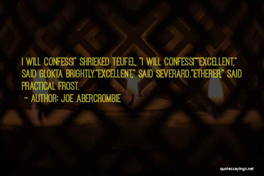 Teufel Quotes By Joe Abercrombie