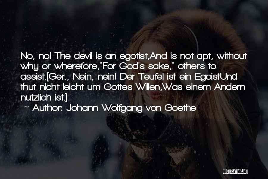 Teufel Quotes By Johann Wolfgang Von Goethe