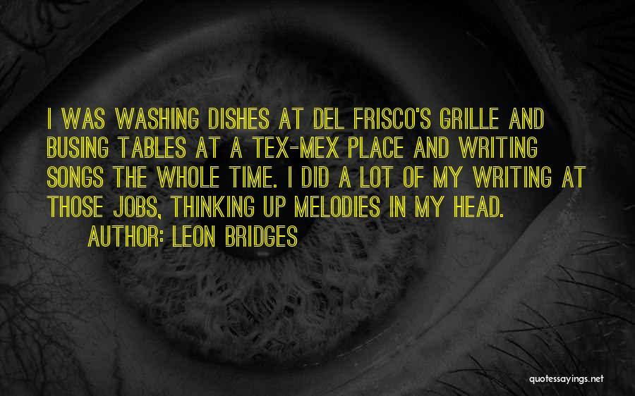 Tex Mex Quotes By Leon Bridges