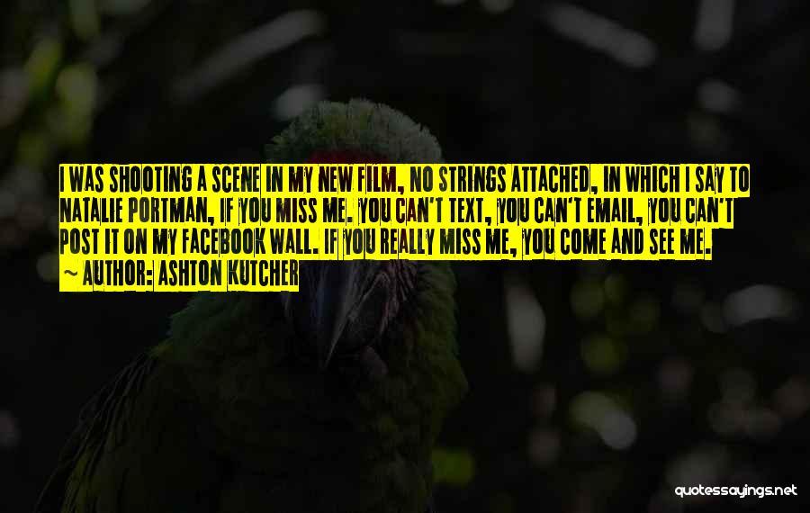 Text Me Quotes By Ashton Kutcher