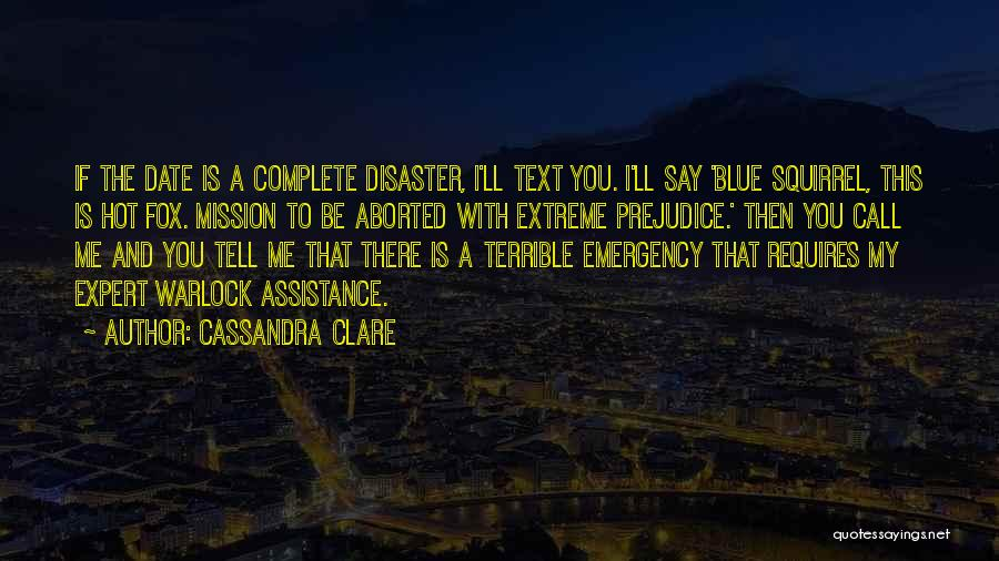 Text Me Quotes By Cassandra Clare
