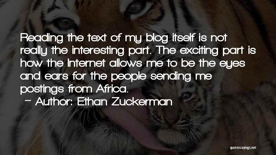 Text Me Quotes By Ethan Zuckerman