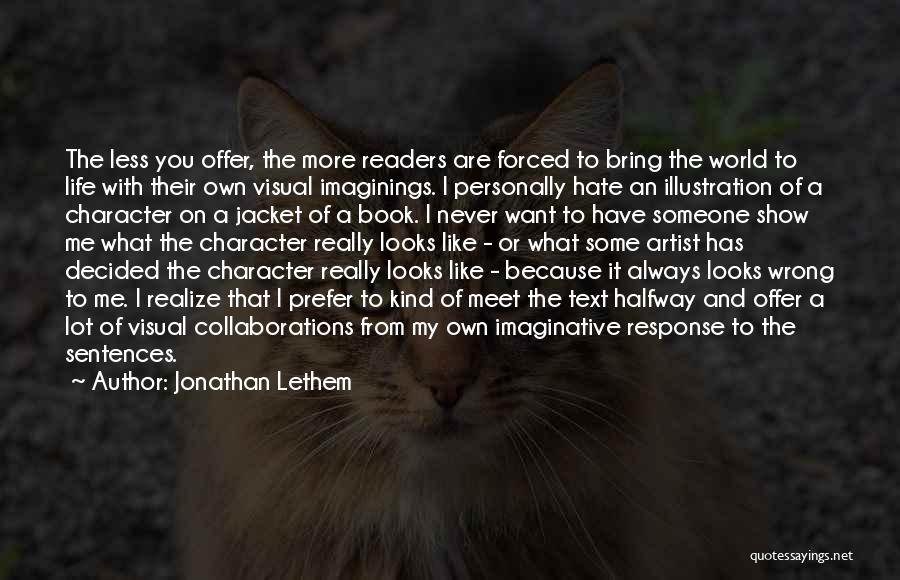 Text Me Quotes By Jonathan Lethem