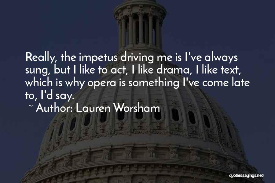 Text Me Quotes By Lauren Worsham