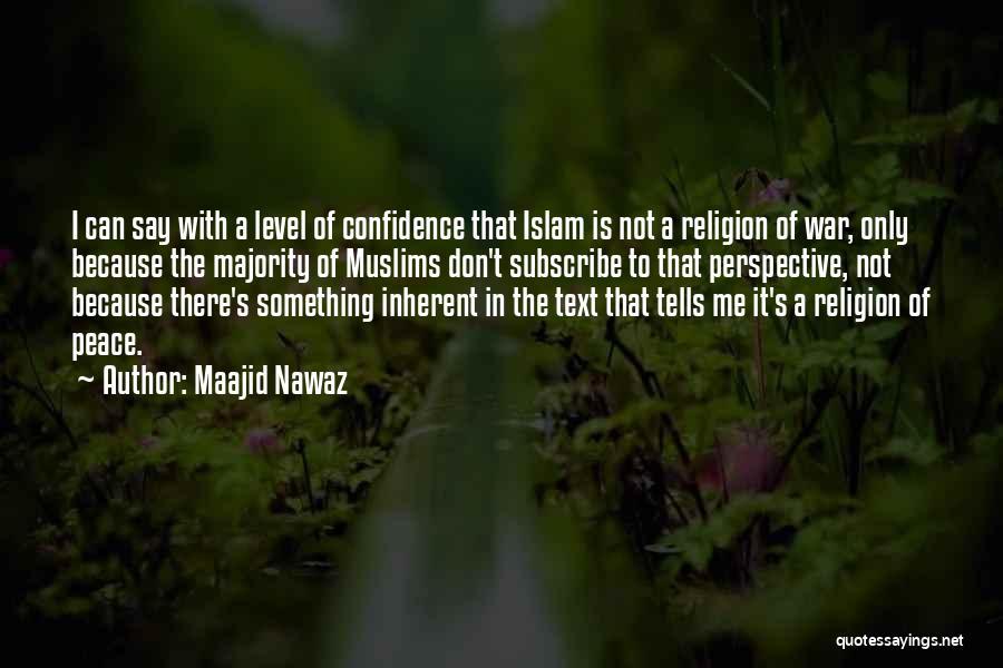 Text Me Quotes By Maajid Nawaz