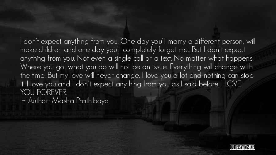 Text Me Quotes By Masha Prathibaya