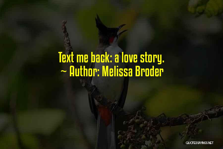 Text Me Quotes By Melissa Broder