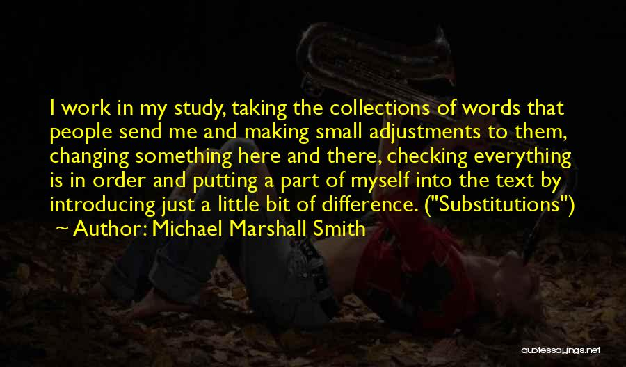Text Me Quotes By Michael Marshall Smith