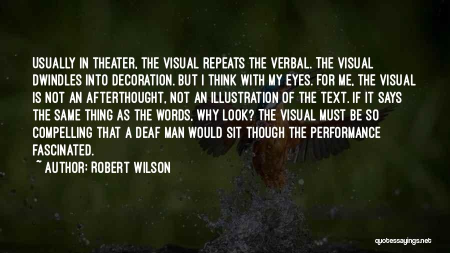 Text Me Quotes By Robert Wilson