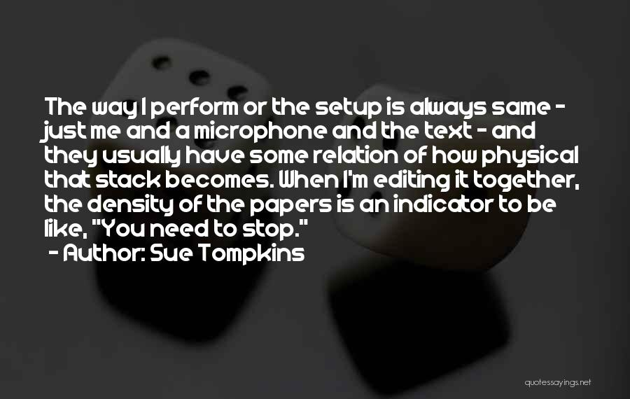 Text Me Quotes By Sue Tompkins