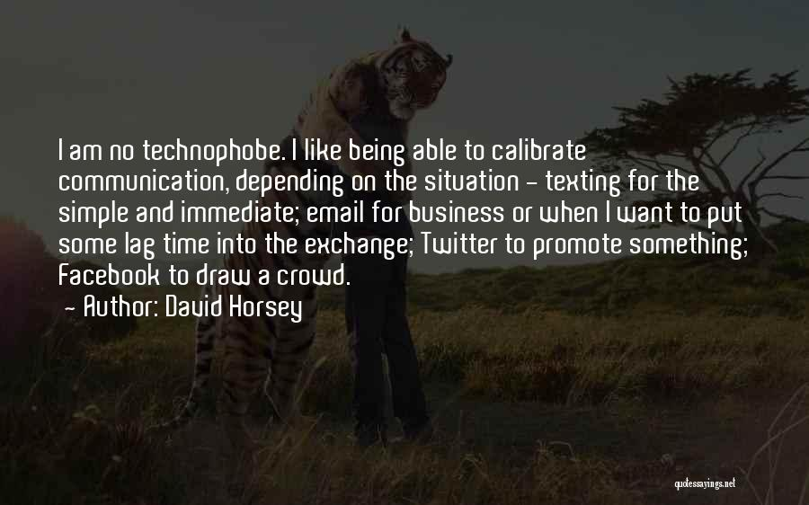 Texting Someone You Like Quotes By David Horsey