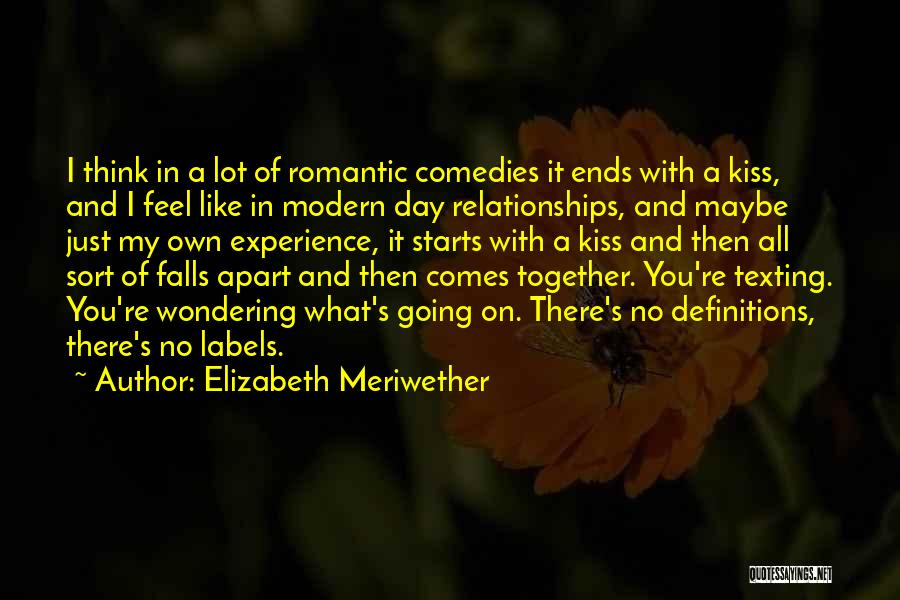 Texting Someone You Like Quotes By Elizabeth Meriwether