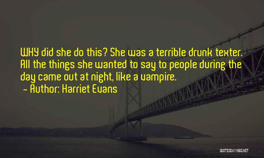 Texting Someone You Like Quotes By Harriet Evans