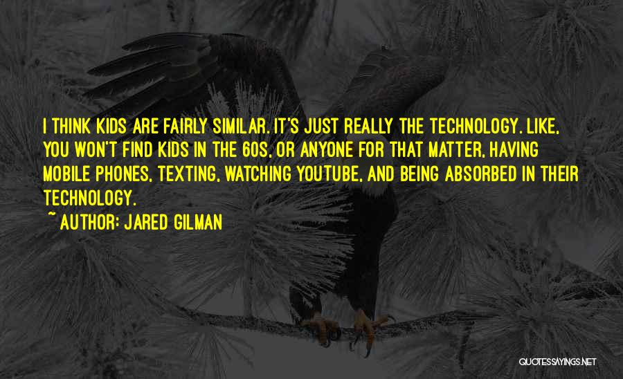 Texting Someone You Like Quotes By Jared Gilman